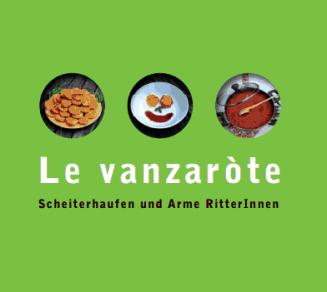 Idee di riciclo in cucina: Le vanzeròte - Grüne - Verdi - Vërc